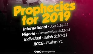 Ps E A  Adeboye Gives The Anticipated 2019 Prophetic Forecast In